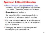 approach 1 direct estimation