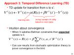 approach 3 temporal difference learning td2