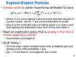 explore exploit policies