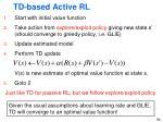 td based active rl