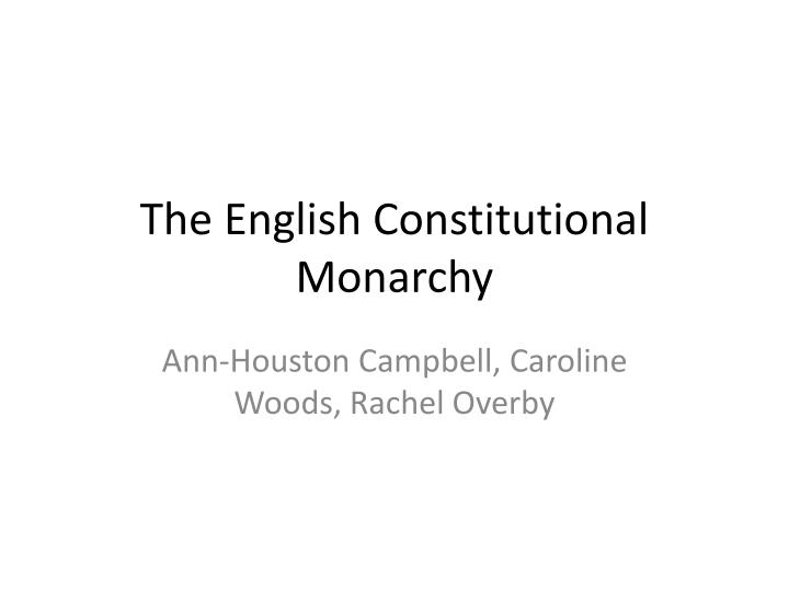the english constitutional monarchy n.