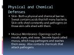 physical and chemical defenses
