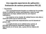 una segunda experiencia de aplicaci n evaluaci n de centros preescolares pec 2