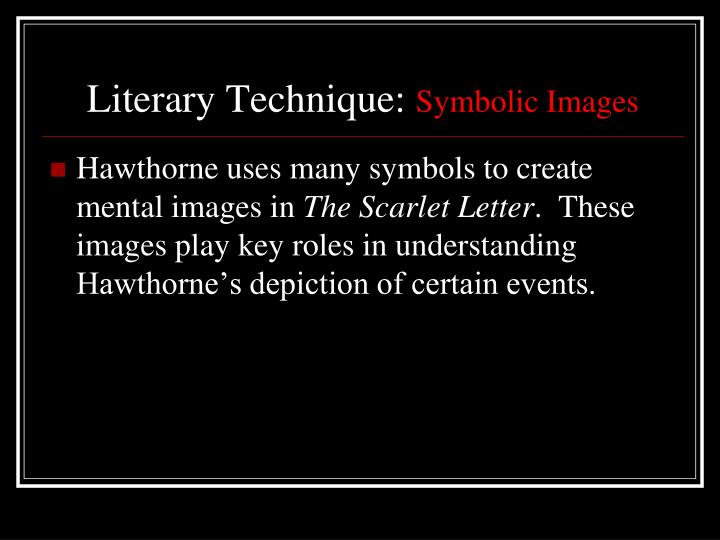 literary analysis in the scarlet letter Literature literary touchstone classics literature teaching units the scarlet letter teaching nathaniel hawthorne's from multiple critical perspectives by.