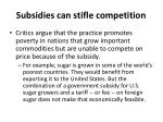 subsidies can stifle competition