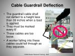 cable guardrail deflection