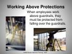 working above protections