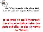 41 qu est ce que le st proph te saw avait dit son compagnon ammar yassir1