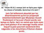 55 imam ali a s envoya jarir en syrie pour r gler les choses l amiable qu arriva t il jarir1