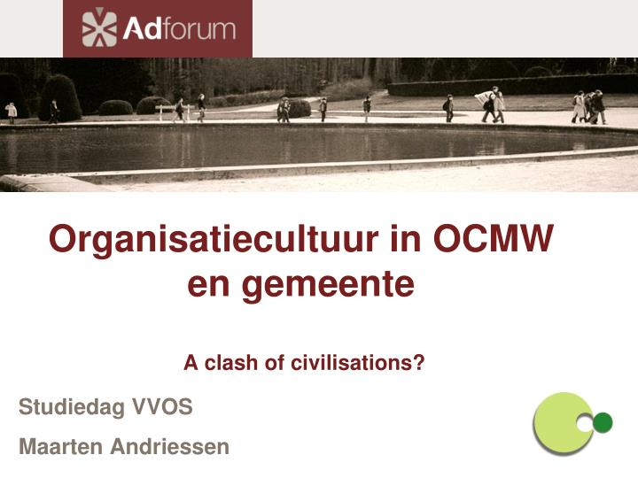 organisatiecultuur in ocmw en gemeente a clash of civilisations n.