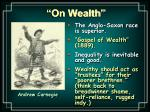 on wealth
