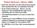 wabash railroad v illinois 1886