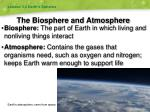 the biosphere and atmosphere