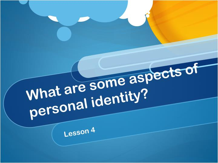 what are some aspects of personal identity n.