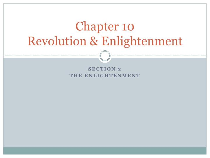 chapter 10 revolution enlightenment n.