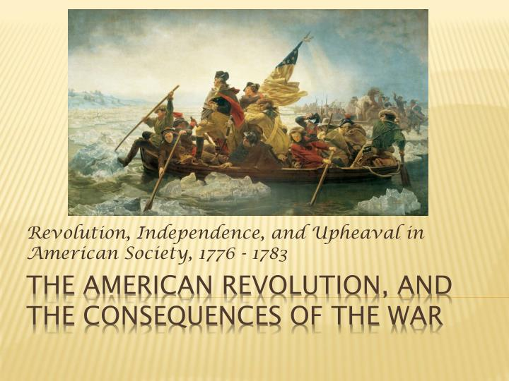 revolution independence and upheaval in american society 1776 1783 n.