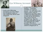 eye witness account