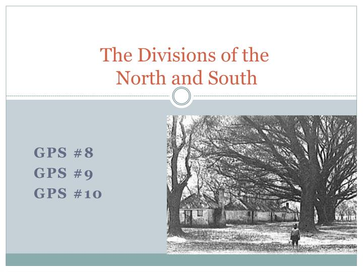 the divisions of the north and south n.