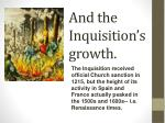 and the inquisition s growth