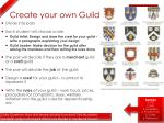create your own guild