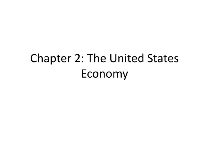 chapter 2 the united states economy n.