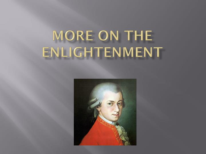 more on the enlightenment n.