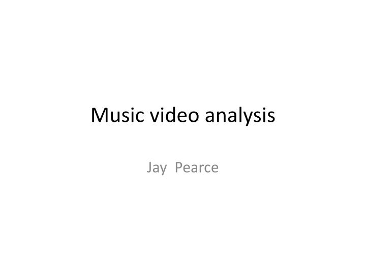 music video analysis n.