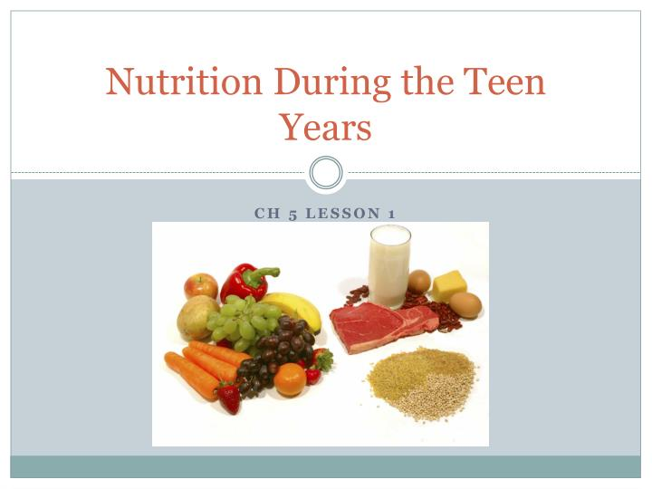 nutrition during the teen years n.