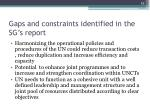 gaps and constraints identified in the sg s report