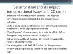 security issue and its impact on operational issues and co costs