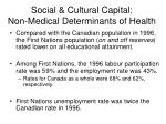 social cultural capital non medical determinants of health
