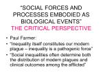 social forces and processes embodied as biological events the critical perspective