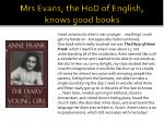 mrs evans the hod of english knows good books
