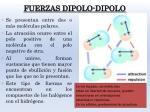 fuerzas dipolo dipolo