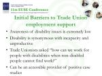 initial barriers to trade union employment support