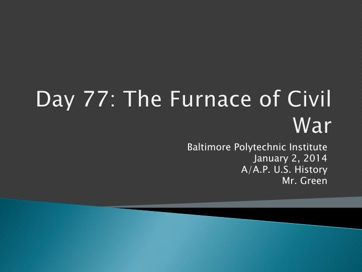 day 77 the furnace of civil war n.