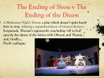 the ending of shrew v the ending of the dream
