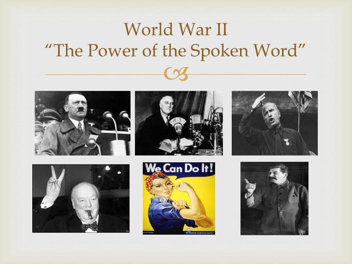 world war ii the power of the spoken word n.