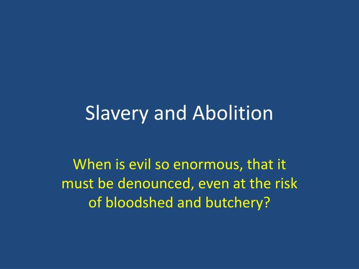 slavery and abolition n.