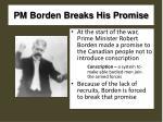 pm borden breaks his promise