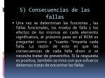 5 consecuencias de las fallas