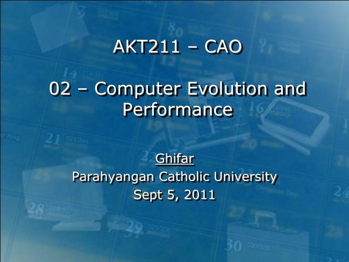 akt211 cao 02 computer evolution and performance n.