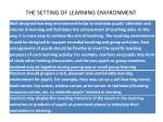 the setting of learning environment