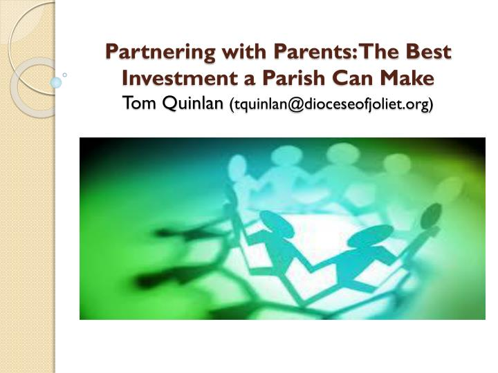 Partnering with Parents: The Best Investment a Parish Can Make
