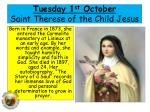 tues day 1 st october saint therese of the child jesus
