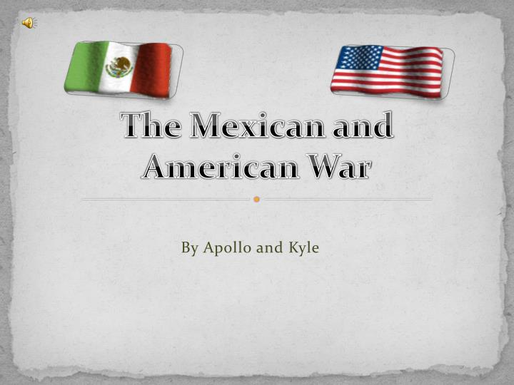 the mexican and american war n.
