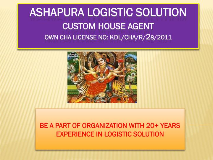 be a part of organization with 20 years experience in logistic solution n.
