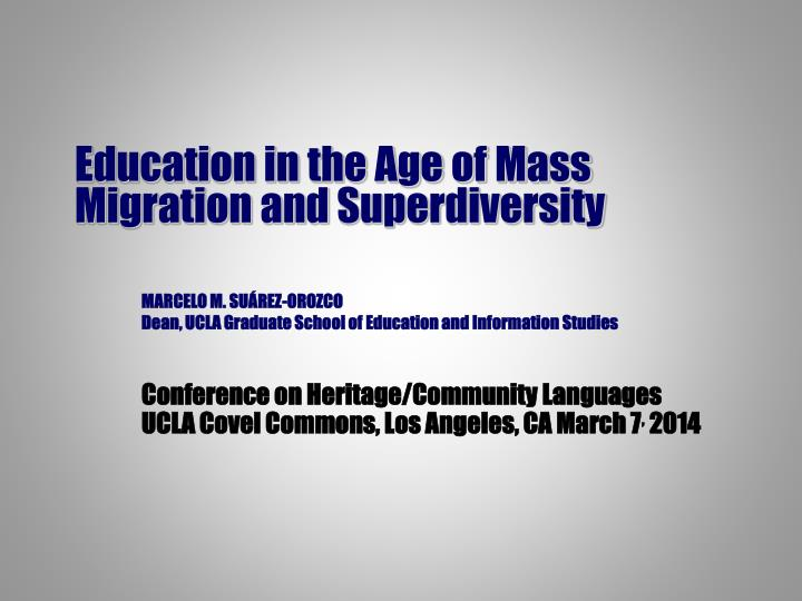 education in the age of mass migration and superdiversity n.