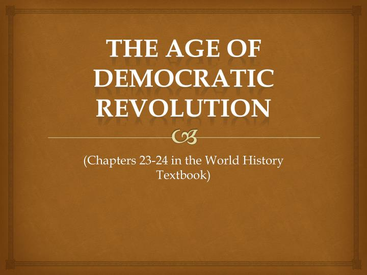 the age of democratic revolution n.