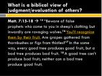 what is a biblical view of judgment evaluation of others1
